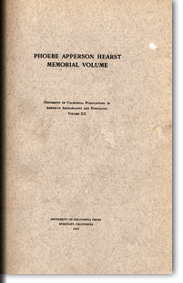 Publications in American Archaeology and Ethnology (Vol. 20). 'Phoebe Apperson Hearst Memorial Volume' Berkeley: University of California Press, 1923.