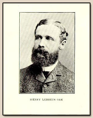 Henry L. Oak.  Photograph, ca. 1880s.
