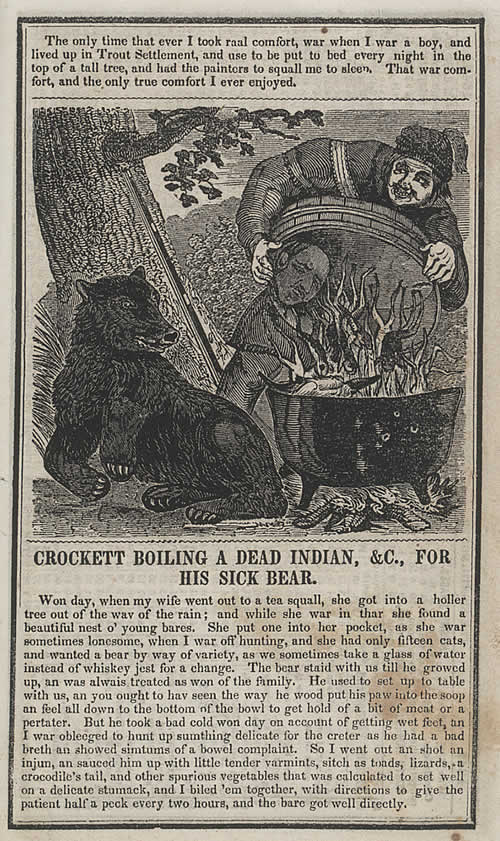 Crockett Boiling a Dead Indian, andC., For His Sick Bear, CROCKETT'S ALMANAC, 1847