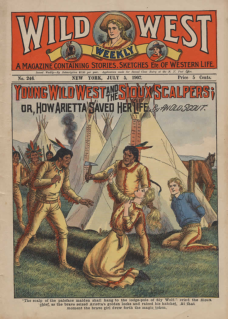 Young Wild West and the Sioux Scalpers; or, How Arietta Saved Her Life. By an Old Scout