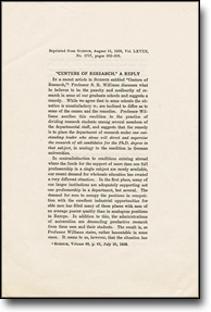 """'Centers of Research,' a Reply"" By Leonard B. Loeb, Karl T. Compton, Raymond T. Birge. Reprinted from Science, Vol LXVIII, No. 1757, August 31, 1928"