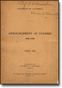 Announcement of Courses, 1903-1909, University of California, Berkeley